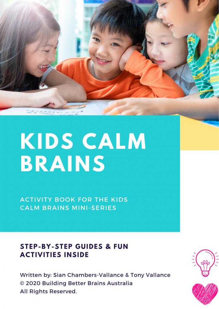 Kids Calm Brains Workbook