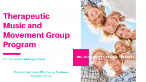 Therapeutic Music and Movement Group Program