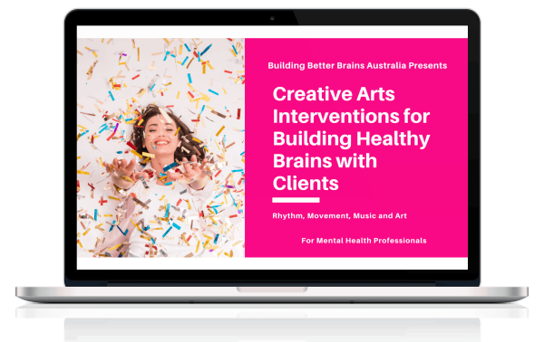 Creative Arts Interventions for Building Healthy Brains with Clients Course Cover