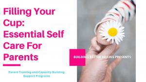 Essential Self Care for Parents
